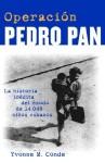 Operación Pedro Pan - Yvonne Conde