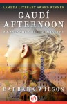 Gaudí Afternoon (The Cassandra Reilly Mysteries) - Barbara Wilson