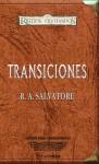 Transiciones - R.A. Salvatore