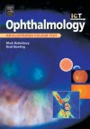 Ophthalmology: An Illustrated Colour Text - Mark Batterbury, Brad Bowling