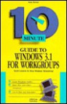 10 Minute Guide to Windows 3.1 for Workgroups - Kate Barnes