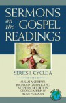Sermons on the Gospel Readings: Series I, Cycle a - Susan R. Andrews, Richard E. Gribble, Stan Purdum, George Murphy, Stephen M. Crotts