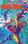 Tony Stark: Iron Man (2018-) #3 - Alexander Lozano, Dan Slott