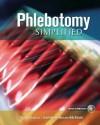 Phlebotomy Simplified [With CDROM] - Diana Garza, Kathleen Becan-McBride