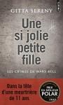 Une si jolie petite fille: Crimes de Mary Bell (Les) - Gitta Sereny, Géraldine Barbe