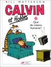 Calvin Et Hobbes, Tome 19: Que De Misère Humaine ! - Bill Watterson