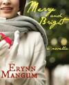 Merry and Bright - Erynn Mangum
