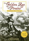 The Golden Age of Pirates: An Interactive History Adventure - Bob Temple