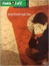 Going Through Tough Times - Steve Wamberg, Paul Woods, Annie Wamberg
