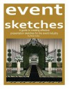 Event Sketches: A Guide to Creating Effective Presentation Sketches for the Event Industry - Brian Kelly