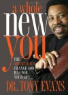 A Whole New You: The Miraculous Change God Has for Your Life (LifeChange Books) - Tony Evans