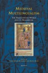 Medieval Multilingualism: The Francophone Worlds And Its Neighbors (Medieval Texts And Cultures Of Northern Europe) - Keith Busby, Christopher Kleinhenz