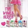 Five Wishes Series - Angie Hickman, Elise Sax