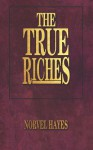 True Riches - Norvel Hayes