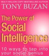 The Power of Social Intelligence: 10 ways to tap into your social genius - Tony Buzan
