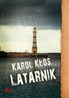 Latarnik - Karol, Kłos