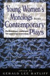 Young Women's Monologues from Contemporary Plays: Professional Auditions for Aspiring Actresses - Gerald Lee Ratliff, Kerri Kochanski