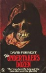 The Undertaker's Dozen - David Forrest