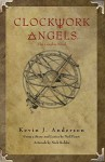 RUSH's Clockwork Angels: The Graphic Novel - Neil Peart, Kevin J. Anderson, Nick Robles