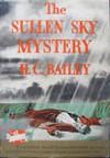 The Sullen Sky Mystery - H. C. Bailey