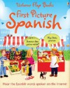First Picture Spanish - Felicity Brooks, Mairi Mackinnon