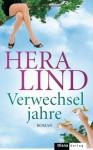 Verwechseljahre: Roman (German Edition) - Hera Lind
