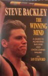 The Winning Mind: A Guide to Achieving Success and Overcoming Failure - Steve Backley, Ian Stafford