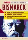 Bismarck (Flagship Historymakers) - Mike Wells