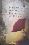 L'anno del diluvio - Guido Calza, Margaret Atwood