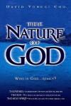 Nature Of God: Who is God...Really? - David Yonggi Cho, Paul Yonggi Cho