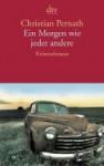 Ein Morgen Wie Jeder Andere Kriminalroman - Christian Pernath, Nathalie Mälzer-Semlinger