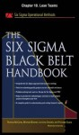 The Six SIGMA Black Belt Handbook, Chapter 10 - Lean Teams - Thomas McCarty, Kathleen Mills, Michael Bremer, Praveen Gupta, Lorraine Daniels