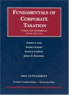 2004 Supplement To Fundamentals Of Corporate Taxation - Stephen A. Lind, Daniel J. Lathrope, Stephen Schwarz