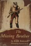 The Missing Brother - Keith Robertson, Rafaello Busoni