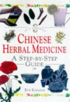 "Chinese Herbal Medicine: A Step By Step Guide (""In A Nutshell"" Series) - Eve Rogans, Helen Thomas"