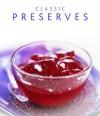 Classic Preservers - Maggie Mayhew, Catherine Atkinson