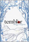 Temblor / Shiver (Wolves of Mercy Falls) (Spanish Edition) by Maggie Stiefvater (2009-07-04) - Maggie Stiefvater