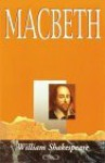 The Shakespeare Plays: Macbeth - Robert R. Roth, William Shakespeare