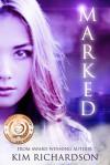 Marked, Soul Guardians Book 1 - Kim Richardson