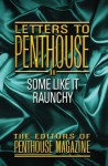 Letters to Penhouse II: Some Like It Raunchy - Penthouse Magazine
