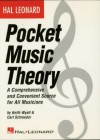 Hal Leonard Pocket Music Theory: A Comprehensive and Convenient Source for All Musicians - Carl Schroeder, Keith Wyatt