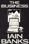 The Business - Iain Banks