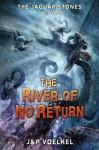 The River of No Return - Scott Brick, Jon Voelkel, Pamela Voelkel
