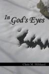 In God's Eyes - Chris M. Hibbard