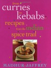 From Curries to Kebabs: Recipes from the Indian Spice Trail - Madhur Jaffrey