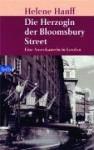Die Herzogin der Bloomsbury Street - Helene Hanff
