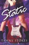 Static - Tawny Stokes