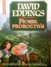 Pionek Proroctwa - David Eddings