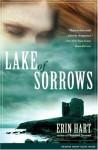 Lake of Sorrows: A Novel - Erin Hart