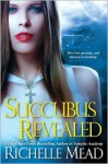 Succubus Revealed - Richelle Mead